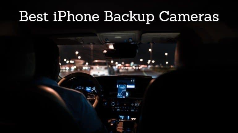 Best iPhone Backup Camera